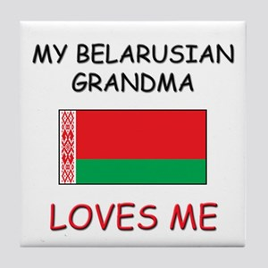 My Belarusian Grandma Loves Me Tile Coaster
